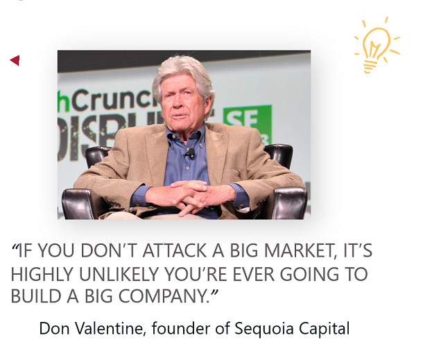 """Picture of Don Valentine founder of Sequoia Capital with text quoting : """"If you dont attack a big market, its highly unlikely youre ever going to build a big company"""""""